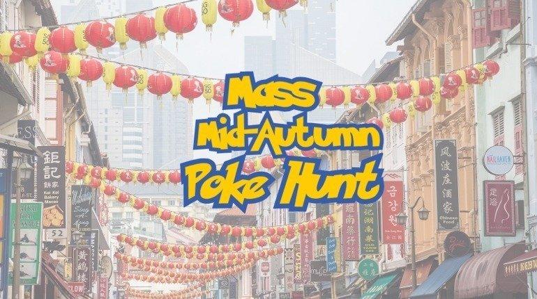Mass Mid-Autumn Poke Hunt