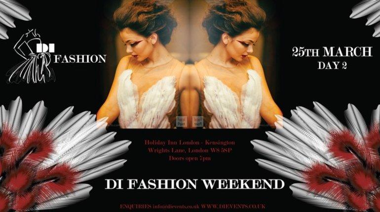 DI Fashion Weekend Day 2