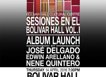 CD Launch: Sesiones en el Bolívar Hall