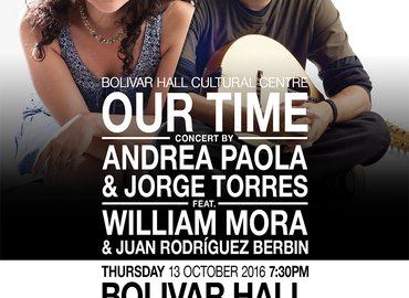 """""""Our Time"""" a concert by Andrea Paola & JorgeTorres"""