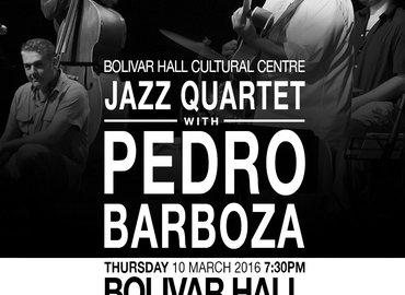 Venezuelan Jazz Quartet with Pedro Barboza